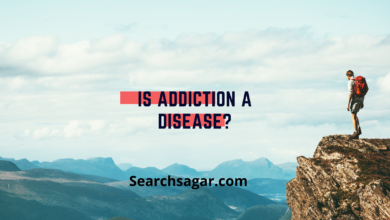 Photo of Is Addiction a disease? Here's Everything to Know!!
