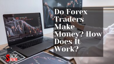 Photo of Do Forex Traders Make Money? How Does It Work?