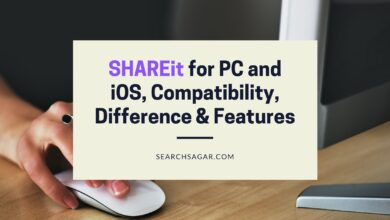 Photo of SHAREit for PC and iOS, Compatibility, Difference & Features