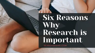 Photo of Six Reasons Why Research is Important