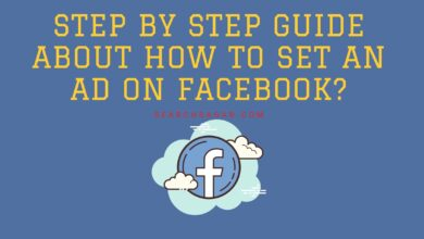 Photo of Step by step guide about how to set an ad on Facebook?
