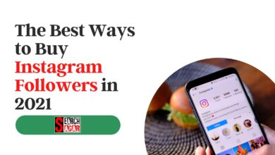 Photo of The Best Ways to Buy Instagram Followers in 2021