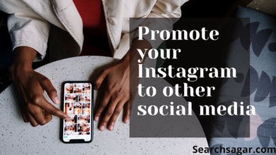 Photo of How to Link and promote your Instagram account to other social media platforms.