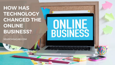 Photo of How has technology changed the Online Business?