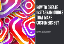 Photo of How to Create Instagram Guides That Make Customers Buy