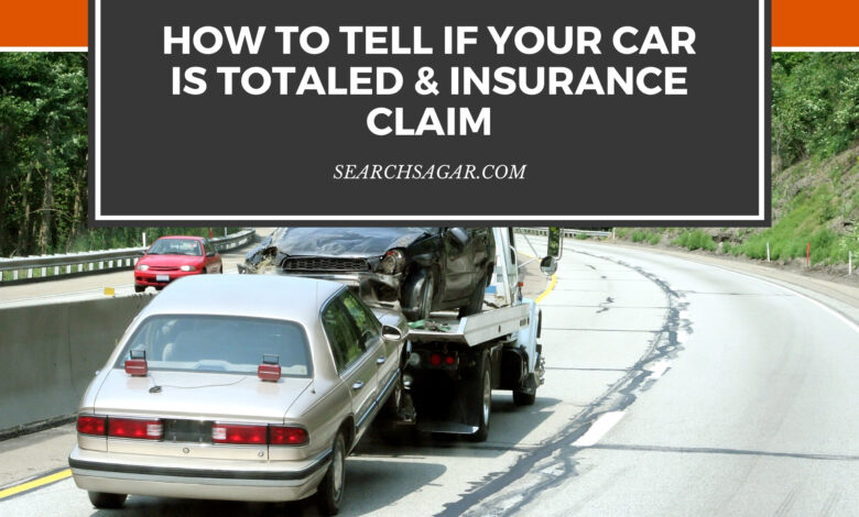 How to Tell if Your Car is Totaled & Insurance Claim