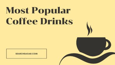 Photo of The Most Popular Coffee Drinks-Types of Coffee Available in Popular Shop