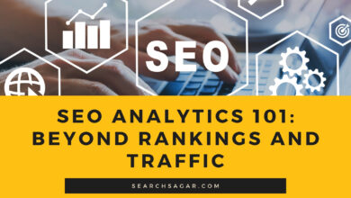 Photo of SEO Analytics 101: Beyond Rankings And Traffic