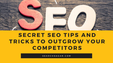 Photo of Secret SEO tips and tricks to Outgrow your Competitors (White-Hat Methods)