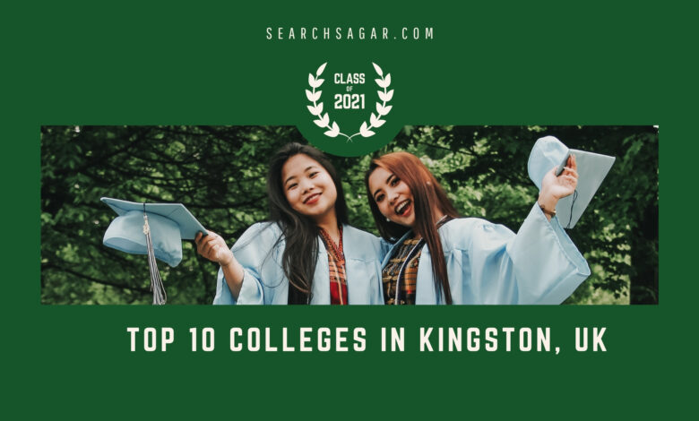 Top 10 Colleges in Kingston, UK